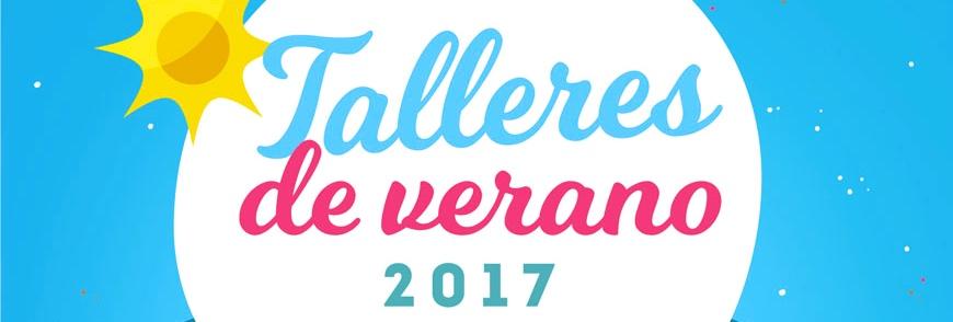 PARTICIPA EN LOS TALLERES DE VERANO 2017